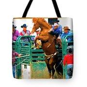 When Cowboys Take Notice Tote Bag