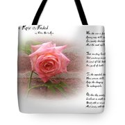 When The Rose Is Faded Tote Bag