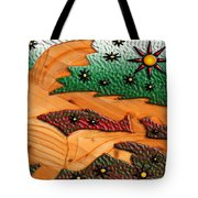 Where The Wild Fish Are Tote Bag