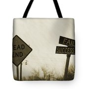 Which Road To Take Tote Bag