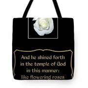 White Rose With Bible Verse From Sirach Tote Bag