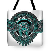 Who Are You Blue Tote Bag