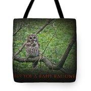 Whoooo Wishes  You A Happy Halloween - Greeting Card - Owl Tote Bag