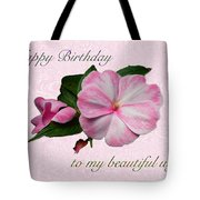 Wife Birthday Greeting Card - Pink Impatiens Blossom Tote Bag
