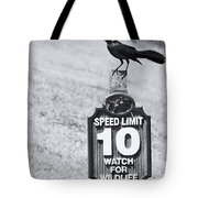 Wildlife Watching The Speed Limit Tote Bag