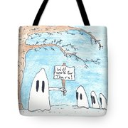 Will Work For Tears Tote Bag