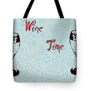 Wine Time Tote Bag