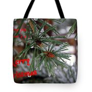 Wishing You And Yours A Merry Christmas Tote Bag