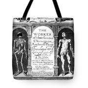 Workes Of That Famous Chirurgion Tote Bag by Science Source
