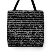 Writing Fades After A While Tote Bag