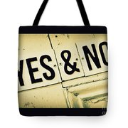 Yes And No Tote Bag