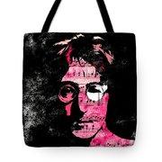 You Say I Am A Dreamer Tote Bag