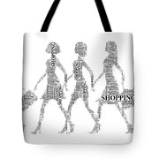 Go Shopping  Tote Bag