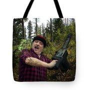 I Am A Lumberjack I Am Ok Tote Bag