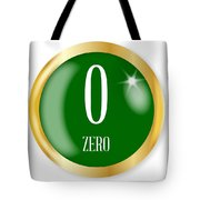 0 For Zero Tote Bag