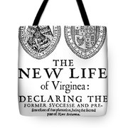 Virginia Tract, 1612 Tote Bag