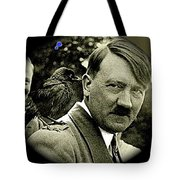 Adolf Hitler And A Feathered Friend C.1941-2008 Tote Bag