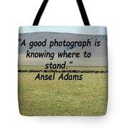 Ansel Adams Quote Tote Bag