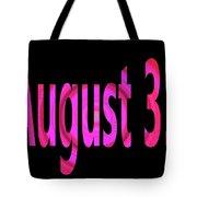 August 31 Tote Bag