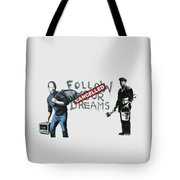 Banksy - The Tribute - Follow Your Dreams - Steve Jobs Tote Bag by Serge Averbukh