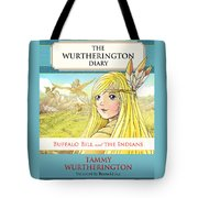 Buffalo Bill And The Indians Tote Bag