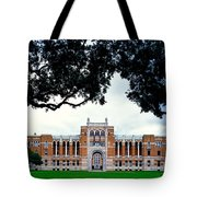 Campus Of Rice University Tote Bag