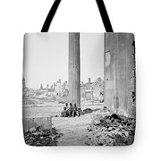 Civil War: Charleston, 1865 Tote Bag