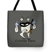 Crooked Tooth Tote Bag