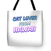 Dog Lover From Hawaii Tote Bag