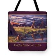 Encampment At Dusk Tote Bag