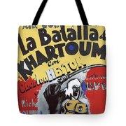 Film Homage Khartoum 1966 Cinema Felix Number 2 Us Mexico Border Town Nogales Sonora 1967-2008 Tote Bag