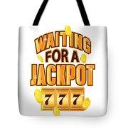 Gambler Waiting For A Jackpot 777 Gambling Fun Tote Bag