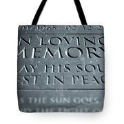 Gravestone In Loving Memory Tote Bag