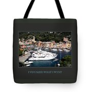 I Visualize What I Want Tote Bag