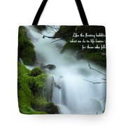 Like The Flowing Babbling Brook... Tote Bag