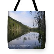 Like The Waters Of A Mountain Lake... Tote Bag