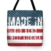 Made In Big Bend, West Virginia Tote Bag
