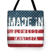 Made In Blomkest, Minnesota Tote Bag
