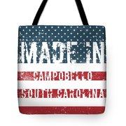 Made In Campobello, South Carolina Tote Bag