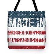 Made In Feeding Hills, Massachusetts Tote Bag