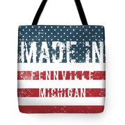Made In Fennville, Michigan Tote Bag