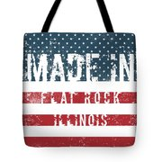 Made In Flat Rock, Illinois Tote Bag