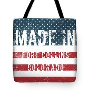 Made In Fort Collins, Colorado Tote Bag