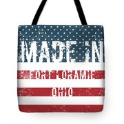 Made In Fort Loramie, Ohio Tote Bag