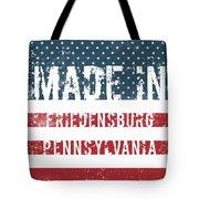 Made In Friedensburg, Pennsylvania Tote Bag