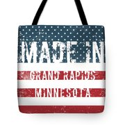 Made In Grand Rapids, Minnesota Tote Bag