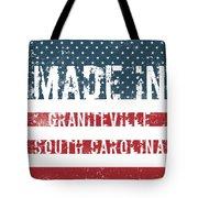 Made In Graniteville, South Carolina Tote Bag