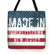Made In Hackettstown, New Jersey Tote Bag