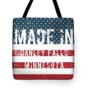 Made In Hanley Falls, Minnesota Tote Bag