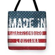 Made In Harrisonburg, Louisiana Tote Bag